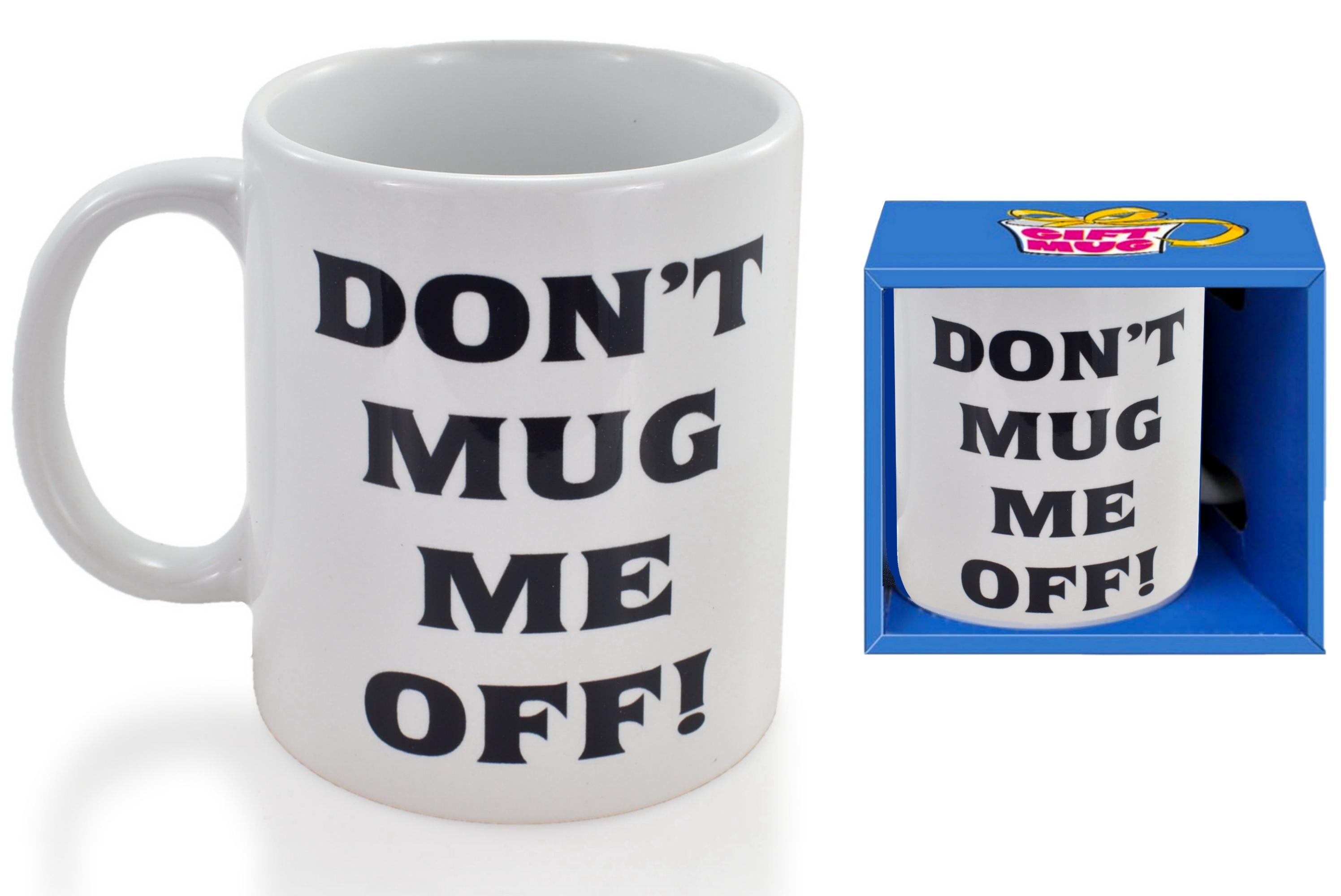 Mug Me Off Mug In Gift Box